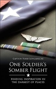 One Soldier's Somber Flight: Finding Inspiration in the Darkest of Places