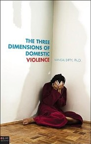 The Three Dimensions of Domestic Violence