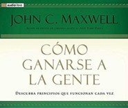 Como ganarse a la gente  [Download] -     By: John C. Maxwell