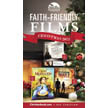 Faith-Friendly Films Christmas 2013