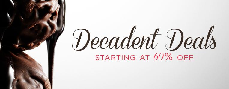 Decadent Deals