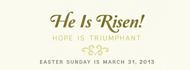 He Is Risen! Hope is Triumphant