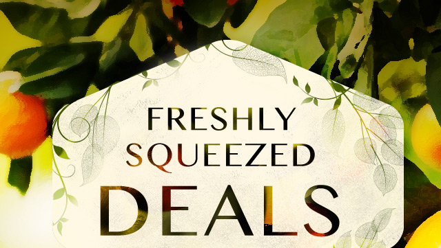 Freshly Squeezed Deals