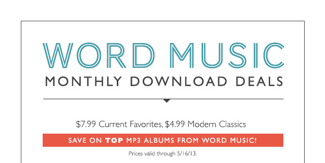 Word Music: Monthly Download Deals