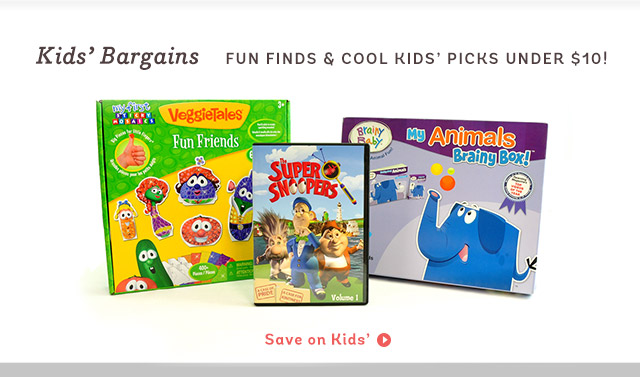 Kids' Bargains - Fun finds & cool kids' picks under $10