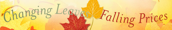 Changing Leaves, Falling Prices
