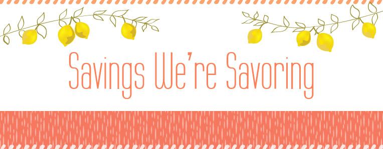 Savings We're Savoring