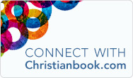 Stay Connected with Christianbook.com!