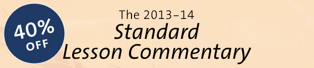 The 2013-14 Standard Lesson Commentary - 40% off!