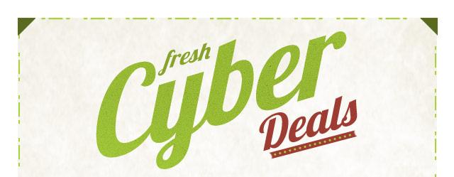 Fresh Cyber Deals