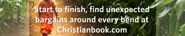 Start to finish, find unexpected bargains around every bend at Christianbook.com