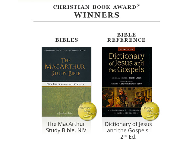 Bibles Winner - The MacArthur Study Bible, NIV; Bible Reference Winner - Dictionary of Jesus and the Gospels, 2nd Ed.