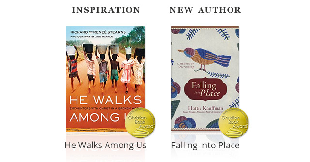 Inspiration Winner - He Walks Among Us; New Author Winner - Falling into Place