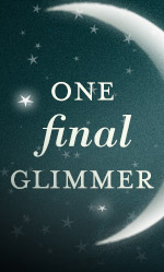 One Final Glimmer