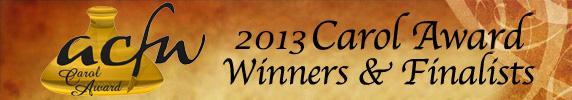 2013 Carol Award Finalists