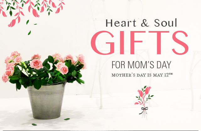 Heart & Soul Gifts for Mother's Day