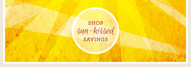 shop sun-kissed savings