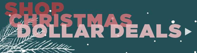 Shop Christmas Dollar Deals