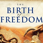The Birth of Freedom