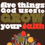 Five Things God Uses...