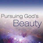 Pursuing God's Beauty