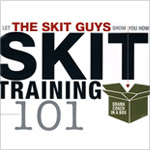 Skit Training 101