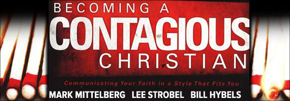 Becoming a Contagious Christian: Small Group Bible Study
