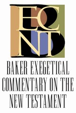 Baker Exegetical Commentary