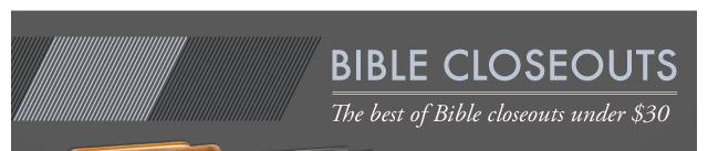 Bible Closeouts