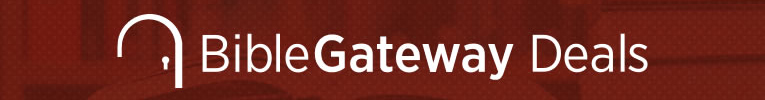 Bible Gateway Deals