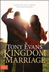 Kingdom Marriage, by Tony Evans