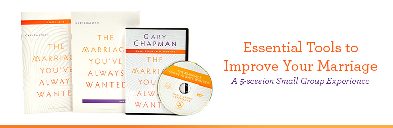 The Marriage You've Always Wanted, by Gary Chapman