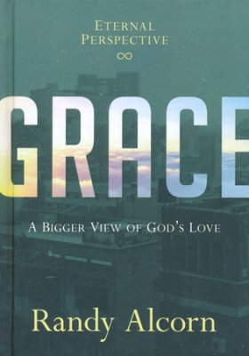 Grace by Randy Alcorn