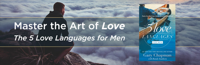 The 5 Love Languages for Men, by Gary Chapman