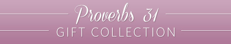 Proverbs 31 Collection