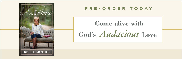 Audacious, by Beth Moore