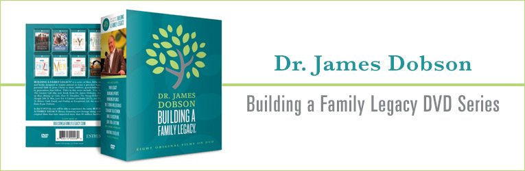 Building a Family Legacy DVD Series, Dr. James Dobson