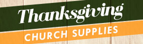 Church Supplies for Thanksgiving