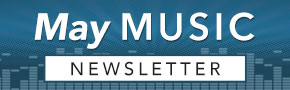 May Music Newsletter