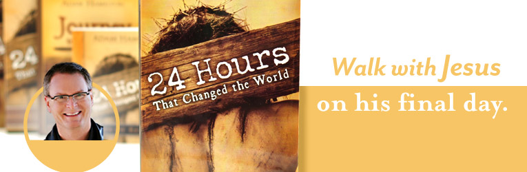 24 Hours that Changed the World, by Adam Hamilton