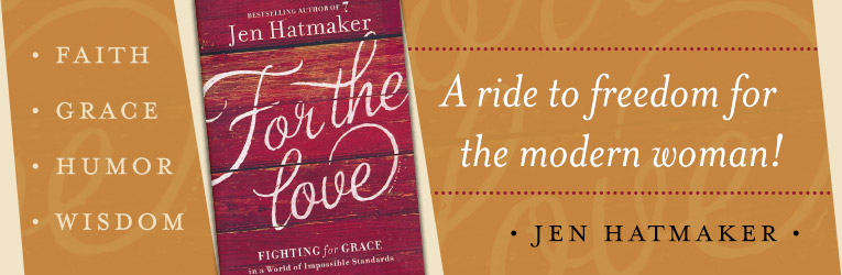 For the Love, by Jen Hatmaker