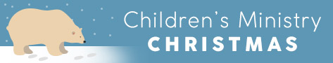 Christmas Children's Ministry