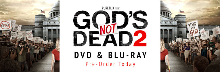 Pre-order God's Not Dead 2 DVD & Blu-ray/DVD Combo