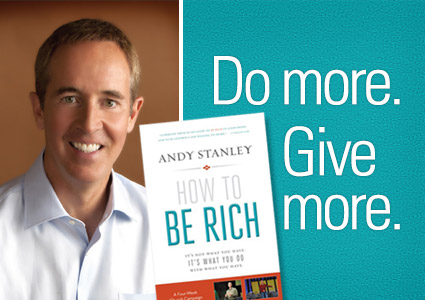Be Rich, By Andy Stanley