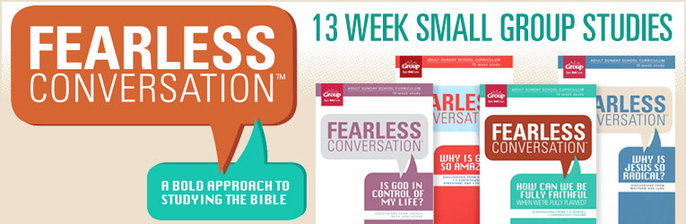 Fearless Conversation, 13-Week Small Group Studies