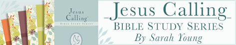 Jesus Calling Bible Studies, by Sarah Young