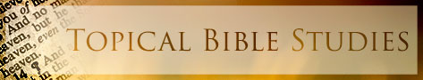 Topical Bible Studies