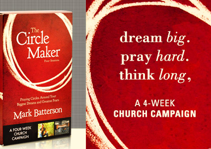 The Circle Maker, 4-Week Church Campaign