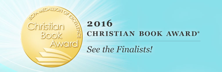 2016 Christian Book Award ® Finalists