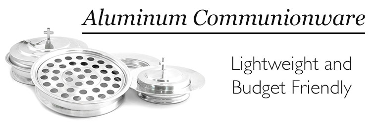 Affordable Aluminum Communionware